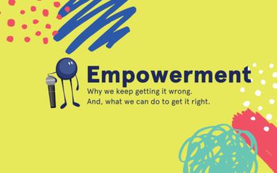 Empowerment, where to begin